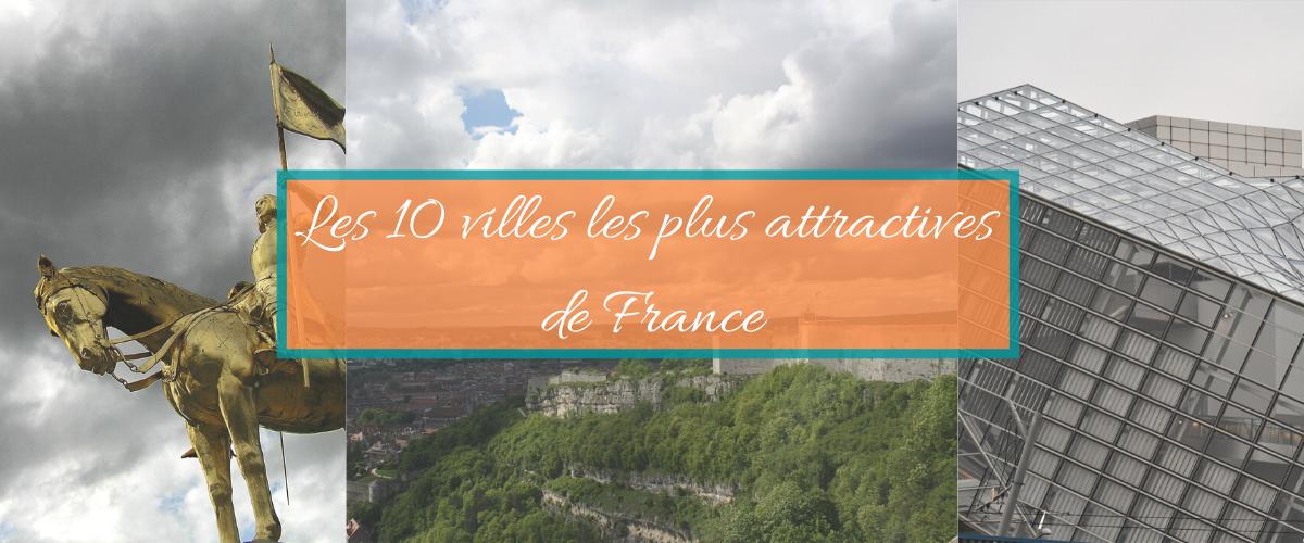 bandeau les 10 villes les plus attractives de France
